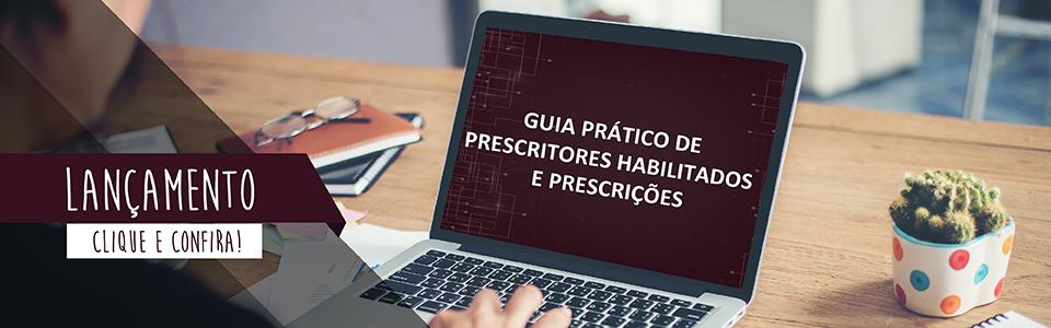 Guia Pr�tico de Prescritores Habilitados e Prescri��es